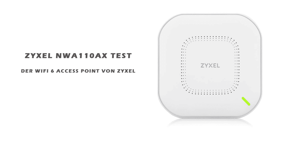 ZyXEL NWA110AX Test Featured Image